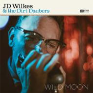 JD-Wilkes-And-The-Dirt-Daubers-Wild-Moon